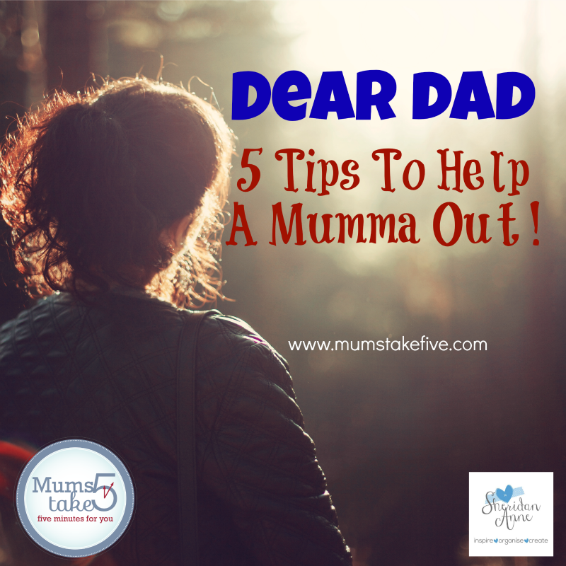 top tips for dad to help mum