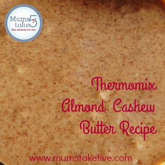 Thermomix Almond Cashew Nut Butter Recipe