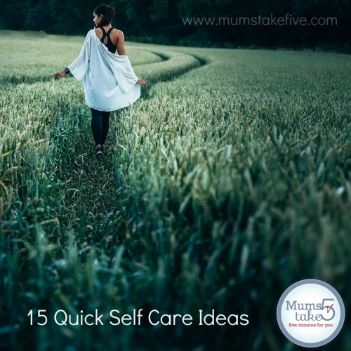 Self Care Tips for Mums