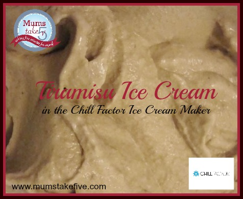 Tiramisu Ice Cream Mums Take Five Chill Factor