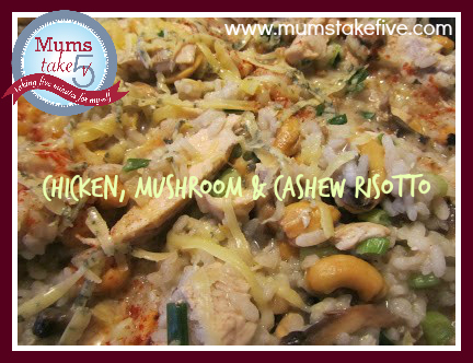 Chicken Mushroom and Cashew Risotto