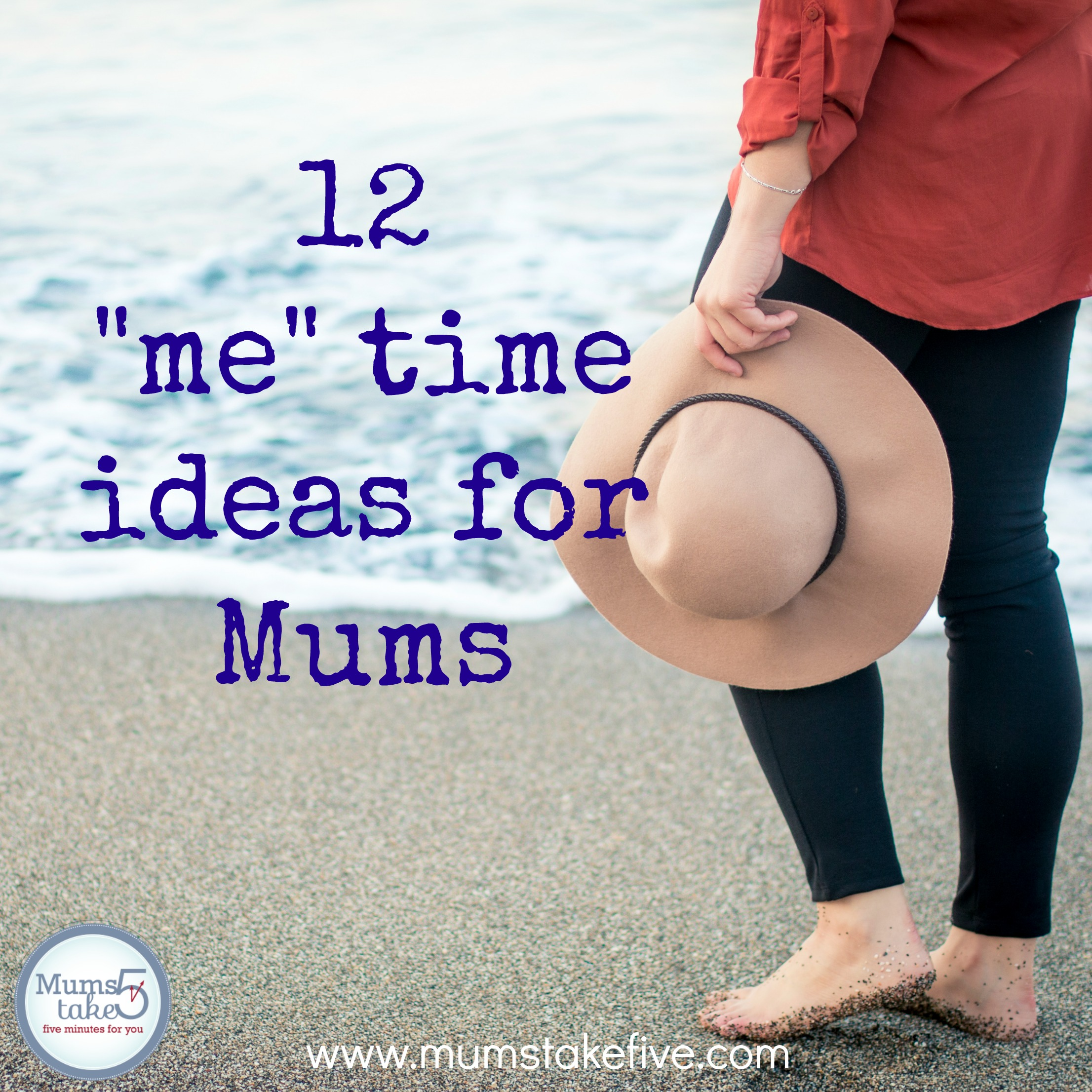 12 Top Tips for Me time